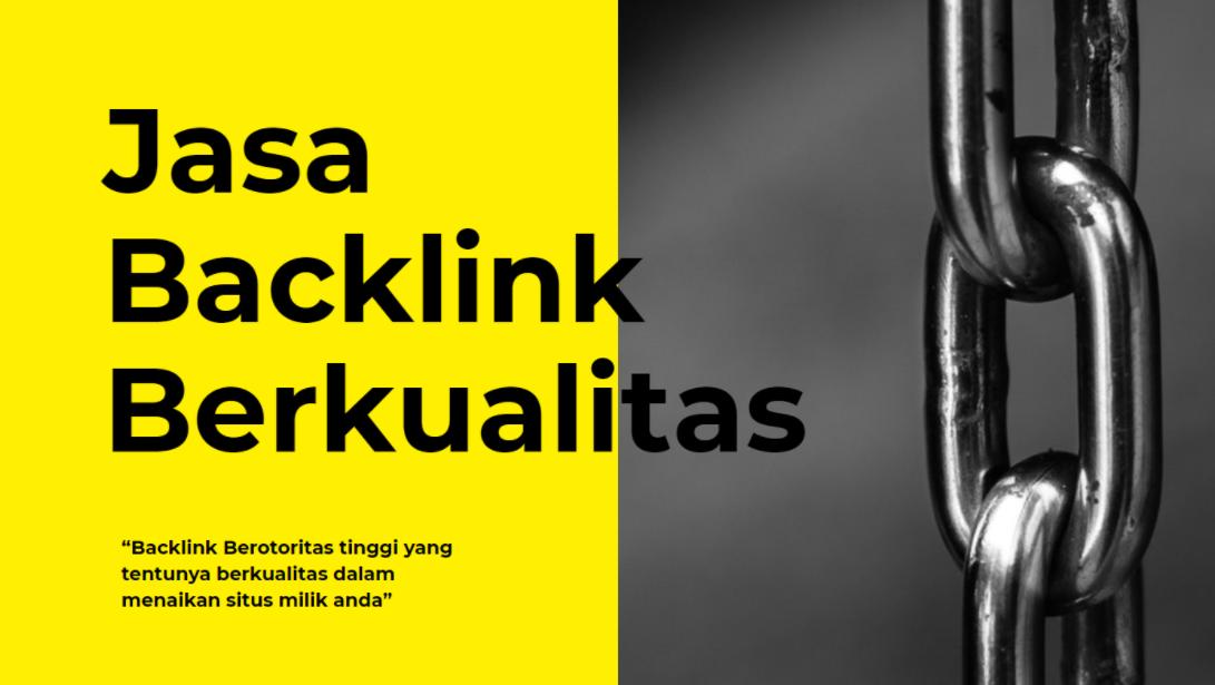 Apa Itu Backlink Dan Bagaimana Cara Mendapatkan Backlink Berkualitas